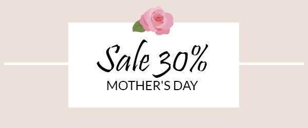 Special Promotion Mother's Day!
